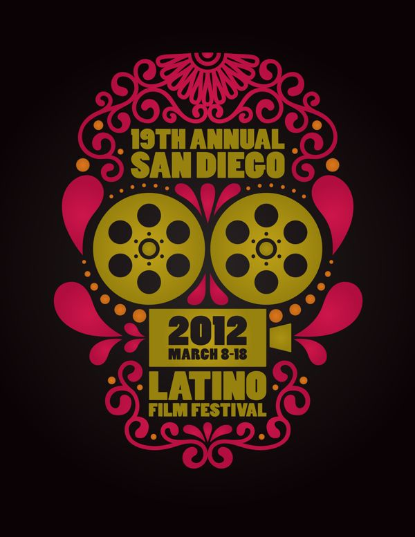 San Diego Latino Film Festival 2012 Poster on Behance