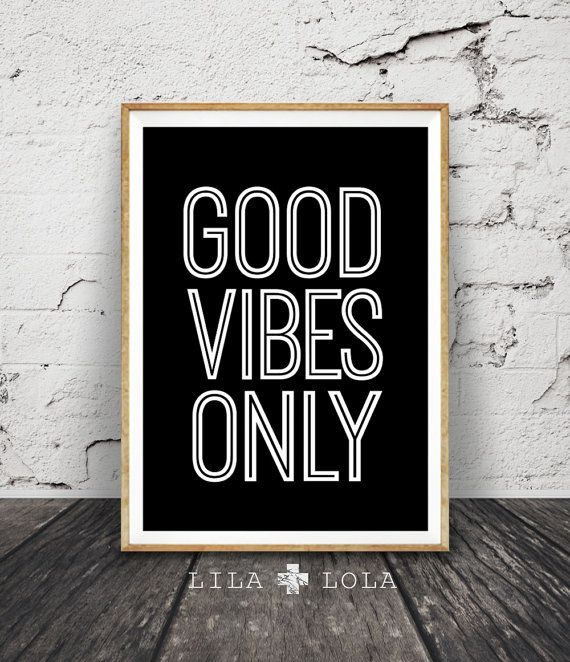 Good Vibes Only Print Sign, Black and White Poster, Printable Digital Download…