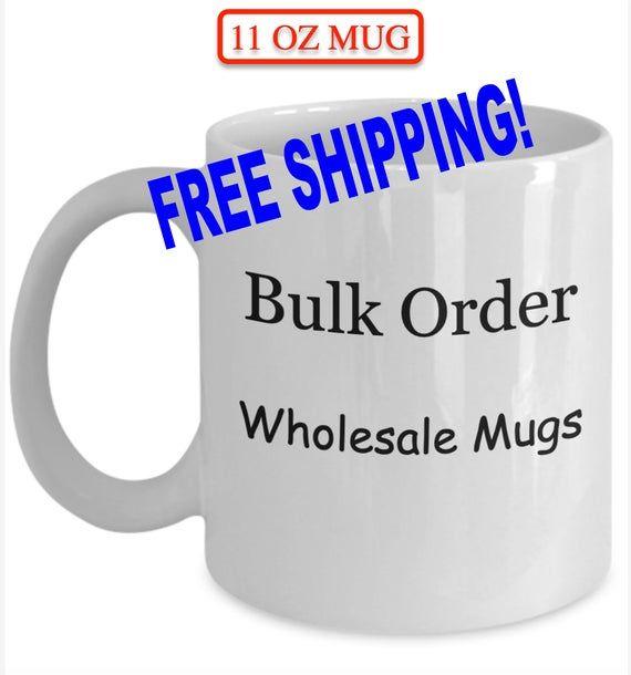 Wholesale Mugs Bulk Order Mugs Wholesale Custom Mugs Minimum