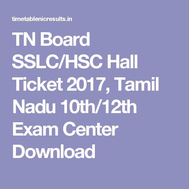TN Board SSLC/HSC Hall Ticket 2017, Tamil Nadu 10th/12th Exam Center Download