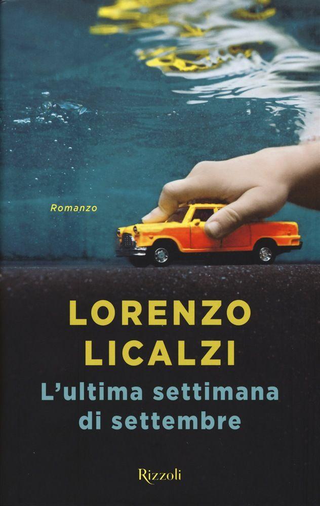 L'ultima settimana di settembre è l'ultimo libro di Lorenzo Licalzi, pubblicato da Rizzoli, ed è un piccolo gioiellino. Ad una prima lettura della trama potrebbe sembrare solamente il racconto di un viaggio tra Genova e Roma lungo l'Aurelia, con una vecchia auto guidata da uno scrittore ottantenne e il nipote adolescente, ma in realtà è …