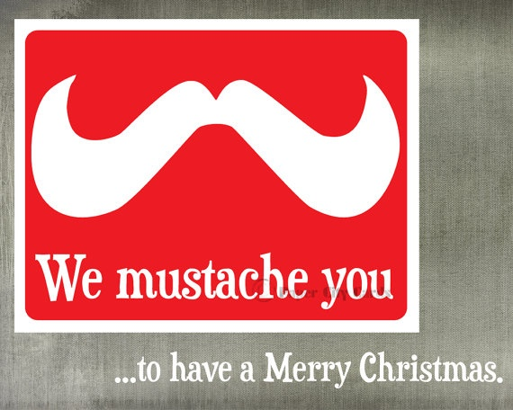 We Mustache You Christmas Card by PaperCityCards on Etsy
