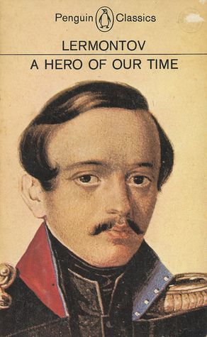 A Hero of Our Time, Lermontov.