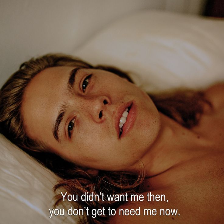 ― You didn't want me then, you don't get to need me now.