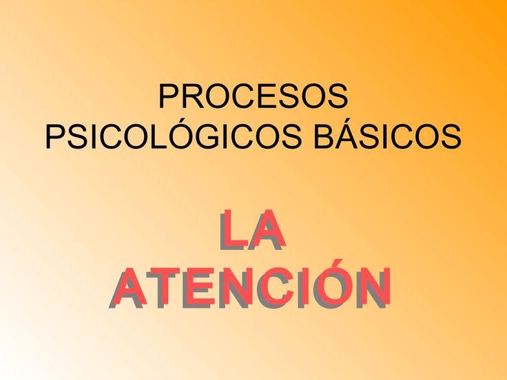 Procesos psicológicos básicos (1) by Danii Lovee via slideshare