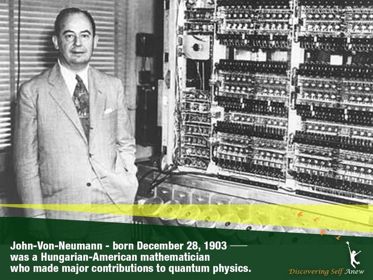 "#DiscoveringSelfAnew through history. John Von Neumann said – ""In mathematics you do not understand things. You just get used to them."""