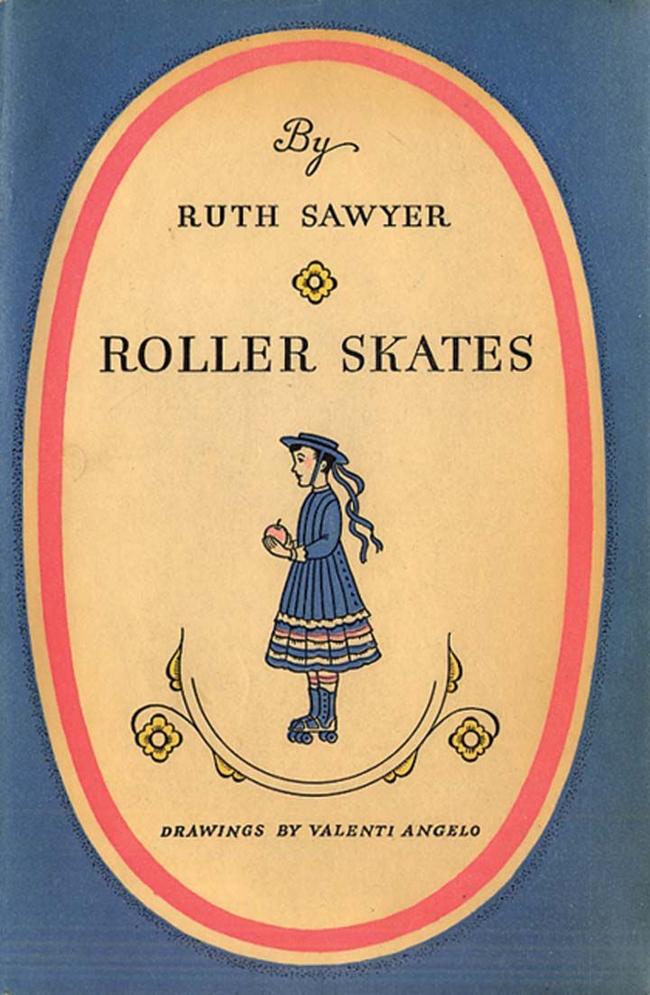 Roller skates book - 1936 Roller Skates Book By Ruth Sawyer Ny Viking Press Pictorial Cloth 186 Pages Illustrator Valenti Angelo Let S Skate Pinterest Rollers