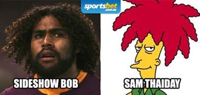 Look Alikes - Sideshow Bob & Sam Thaiday - Sportsbet.com.au