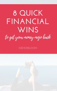 Money tips | Saving money | Pay off debt | Reach your money goals faster with these quick financial wins | Get your money mojo back!