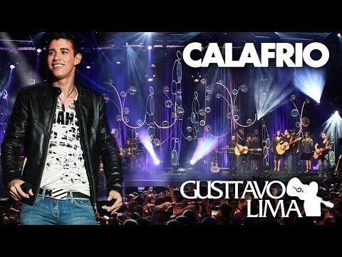Gusttavo Lima - Calafrio - [DVD Inventor dos Amores] (Clipe Oficial) - YouTube