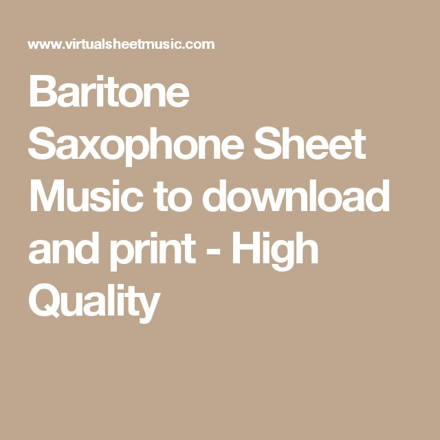 Baritone Saxophone Sheet Music to download and print - High Quality