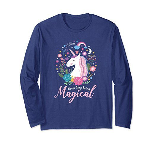 Unisex Never Stop Being Magical Unicorn Long Sleeve Shirt Small Navy