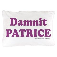 Damnit Patrice Purple Pillow Case