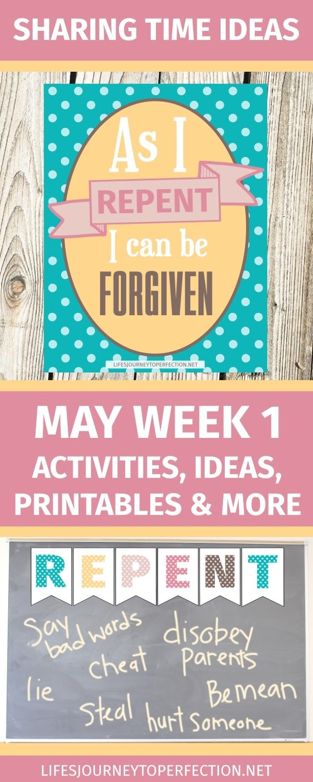 SHARING TIME IDEAS FOR LDS PRIMARY MAY WEEK 1 THEME AS I REPENT I CAN BE FORGIVEN ACTIVITIES, IDEAS, PRINTABLES AND MORE