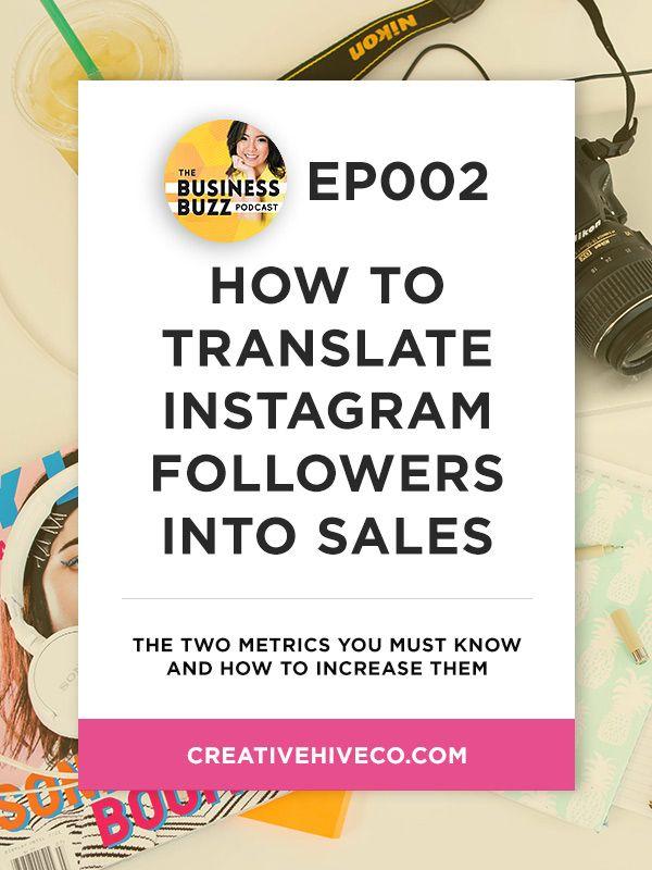 How to Translate Instagram Followers Into Sales // Mei Pak - Creative Hive