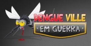 Conhece o game Dengue Ville? O jogo simula ações de prevenção contra a doença. Enquanto se divertem, jogadores aprendem informações importantes. =)