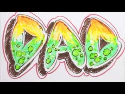 How to Draw Graffiti Letters - Write DAD in Bubble Letters - YouTube