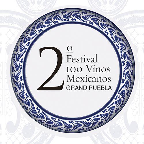 2do. Festival 100 vinos mexicanos en #Puebla 1 y 2 de octubre 2016