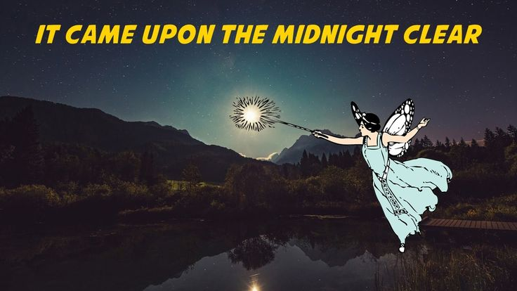 It Came Upon the Midnight Clear | Free Christmas Carols and Songs (karaoke)