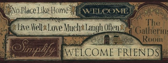 primitive decor | Primitive Welcome Signs Wallpaper Border CT1918BD country kitchen ...