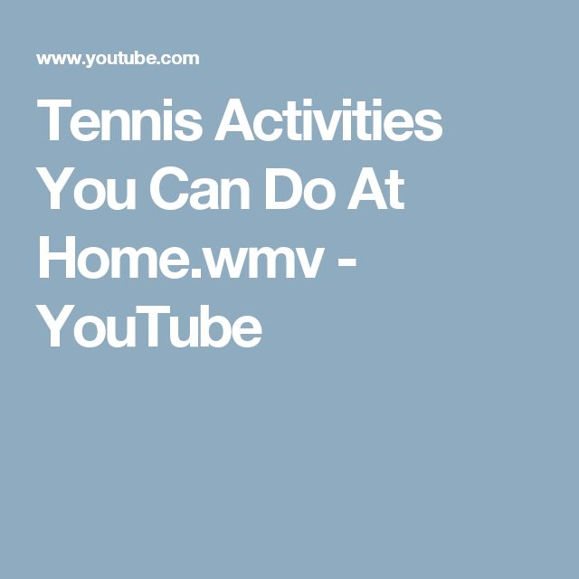Tennis Activities You Can Do At Home.wmv - YouTube