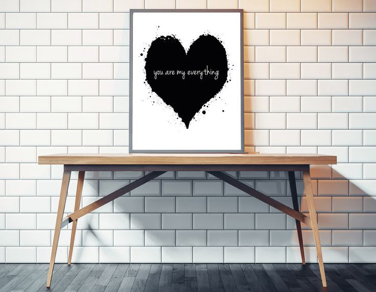 'You are my Everything' Print. Home decor. Bedroom decor. Wall prints. Wall art. Love art. Love print. Because I love you gift. wedding gift.