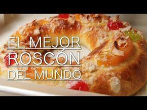 Receta de Roscón de Reyes - La mejor receta de roscón - El mejor roscón del mundo - YouTube