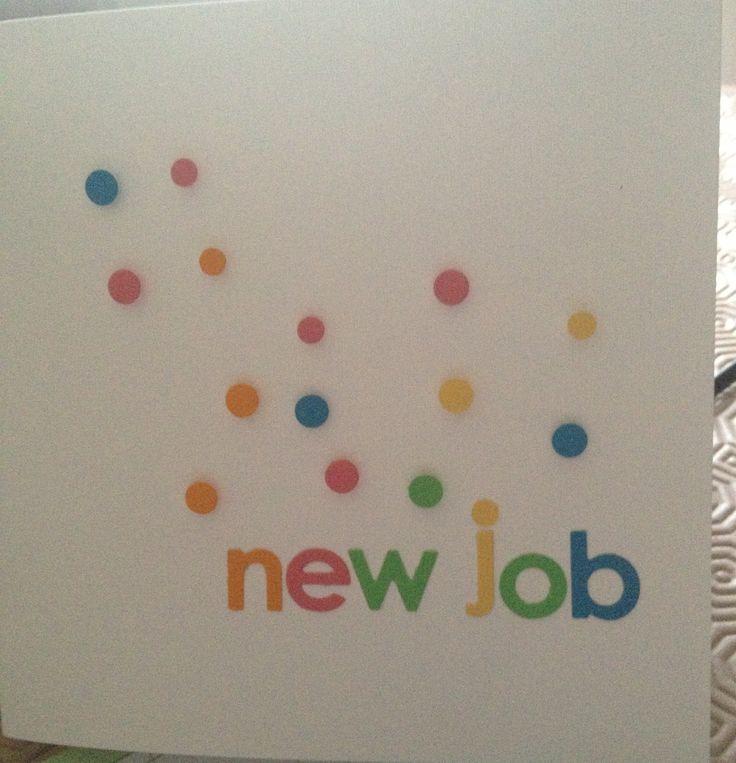 New job card | Cards | Pinterest | Cards, Card ideas and ...