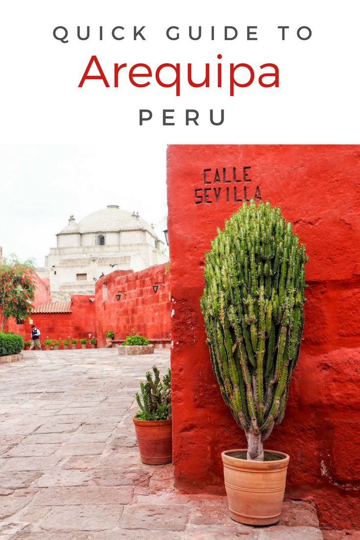 This quick guide will tell you everything you need to know if you're going to Arequipa. Find out what to do, see, and eat in Peru's second biggest city.
