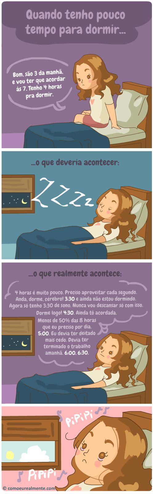 Sempre que tenho pouco tempo para dormir, fico tão aficcionada em aproveitar cada segundo que acabo não dormindo é nada