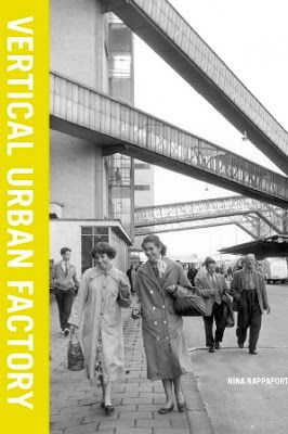 Vertical urban factory / by Nina Rappaport. Actar, New York : 2015. 480 p. : il. ISBN 9781940291635 Arquitectura industrial. Construcciones industriales. Sociología urbana. Sbc Aprendizaje A-725.4 VER http://millennium.ehu.es/record=b1854298~S1*spi