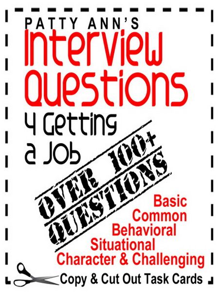 Over 100 cards with interview questions to copy, cut out, and use in discussions and role plays. Question categories include: *Basic & Common *Behavioral *Situational *Character & *Challenging