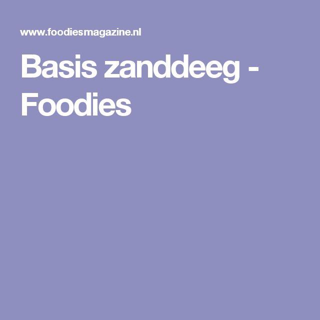 Basis zanddeeg - Foodies