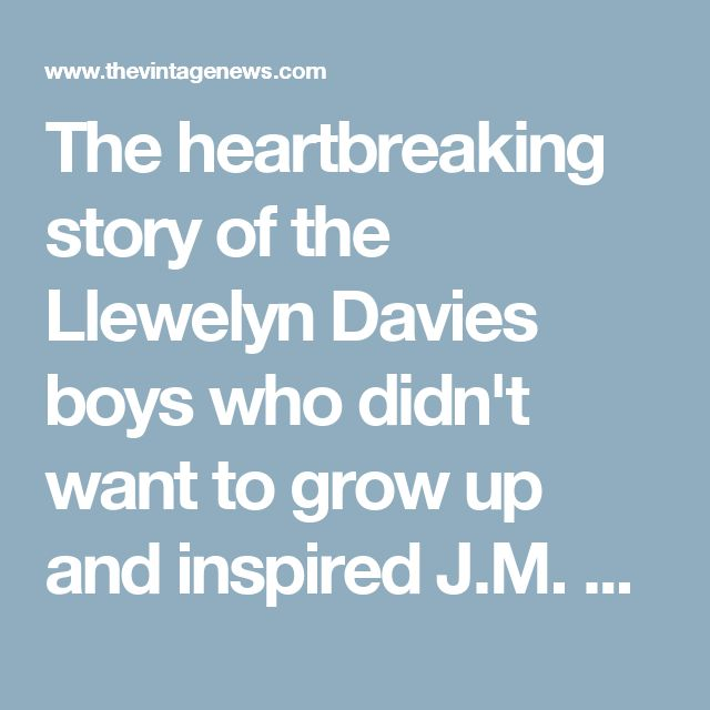 The heartbreaking story of the Llewelyn Davies boys who didn't want to grow up and inspired J.M. Barrie's Peter Pan ...