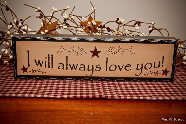 Antique Rustic I WILL ALWAYS LOVE YOU BLOCK sign Primitive Country Home Decor