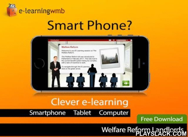 Welfare Reform Act E-Learning  Android App - playslack.com , Welfare Reform Landlords: This course gives an overview of the Welfare Reform 2013 changes and introduces to the learner how this will affect their job as a social housing provider.The e-learning is a cut down version of the full course which is available to purchasers of the Pro version of the App and those who register online via the Internet.e-Learning WMB can in addition customise this app or create a new app/e-learning course…