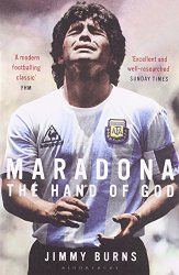 A fantastic deal - Jimmy Burns' classic biography of Maradona, Hand of God, for just Rs 47 on Kindle!