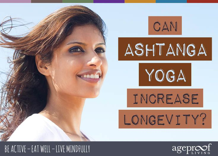 Can Ashtanga Yoga Increase Longevity? ... Can practising ashtanga yoga really add years to your life? Sarai Harvey-Smith, well-known London yoga teacher, shares her points of view ... http://ageproofliving.com/ashtanga-yoga-longevity #yoga #antiaging #longevity #ashtanga