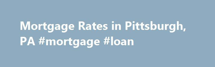 mortgage rates pittsburgh pnc