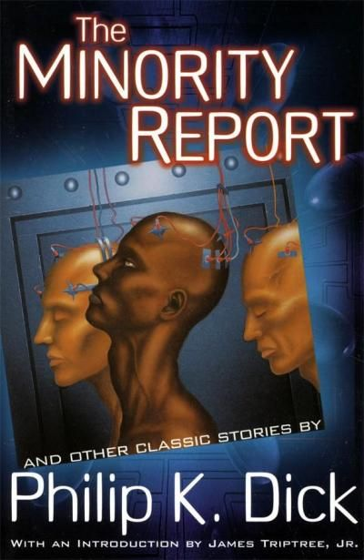 minority report book wiki Anderton, armed with this new knowledge, searches for the deleted minority reports to prove his innocence minority report wiki is a fandom movies community.
