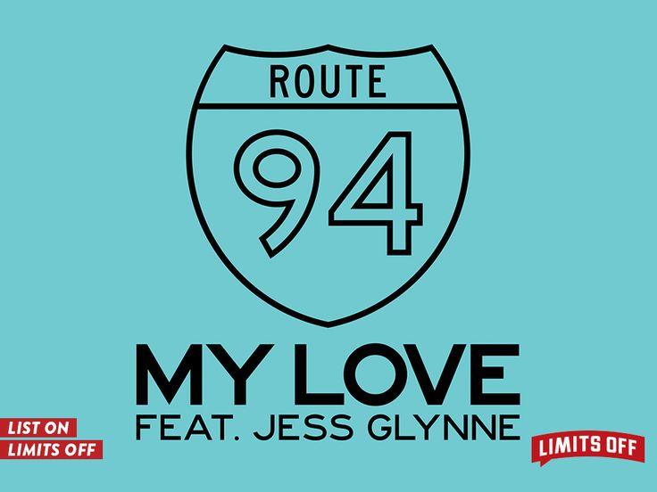 Route 94 - My Love (Official Video) ft. Jess Glynne https://goo.gl/aQxYW3