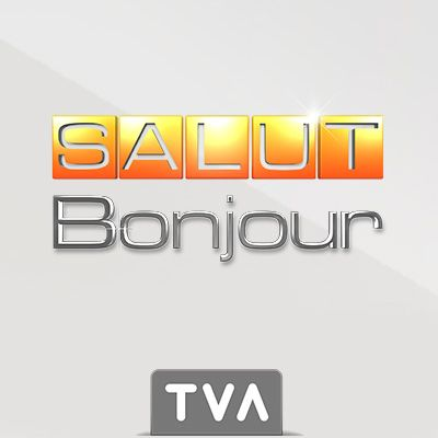Salut Bonjour   Chroniques   TVA