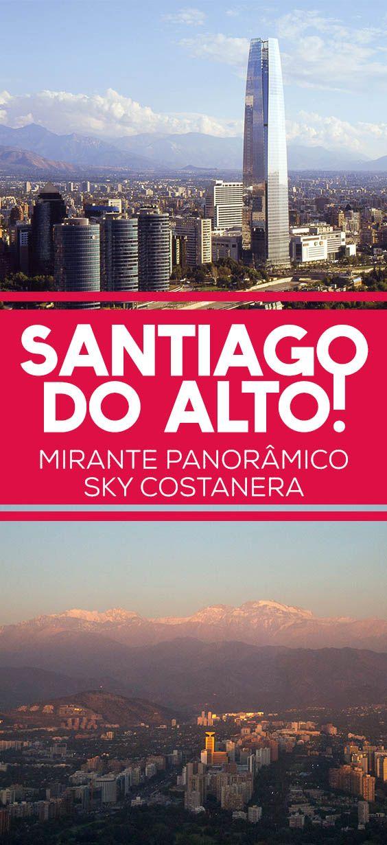 Um vista incrível de Santiago do maior arranha céu da América Latina, o Sky Costanera