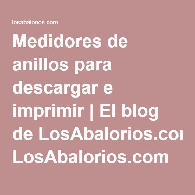 Medidores de anillos para descargar e imprimir | El blog de LosAbalorios.com