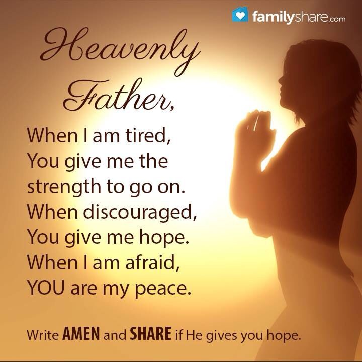 Bible Am Going To Deliver You: Heavenly Father, When I Am Tired, You Give Me The Strength