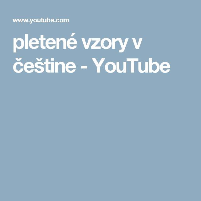 pletené vzory v češtine - YouTube