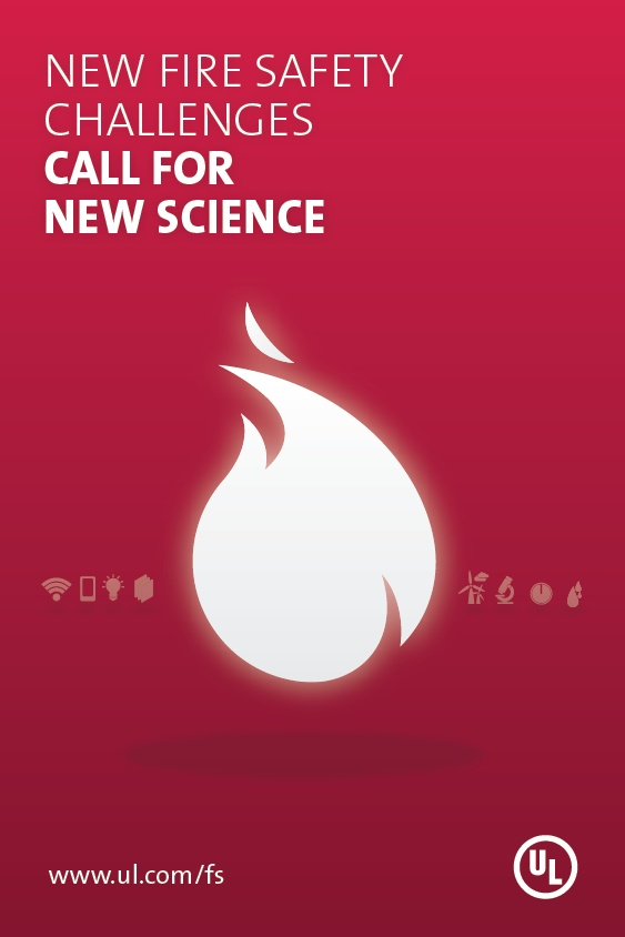 UL is using New Science to help protect people from today's new fire safety challenges.