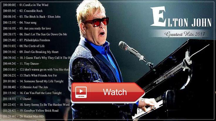 Elton John Best Songs Of Elton John Elton John Greatest Hits Playlist Live  Elton John Best Songs Of Elton John Elton John Greatest Hits Playlist Live