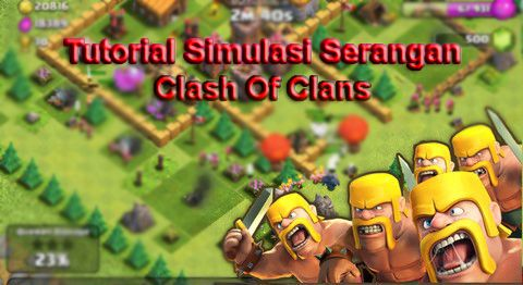 Tutorial Android Indonesia: Tutorial Simulasi Serangan Clash Of Clans Dengan X...