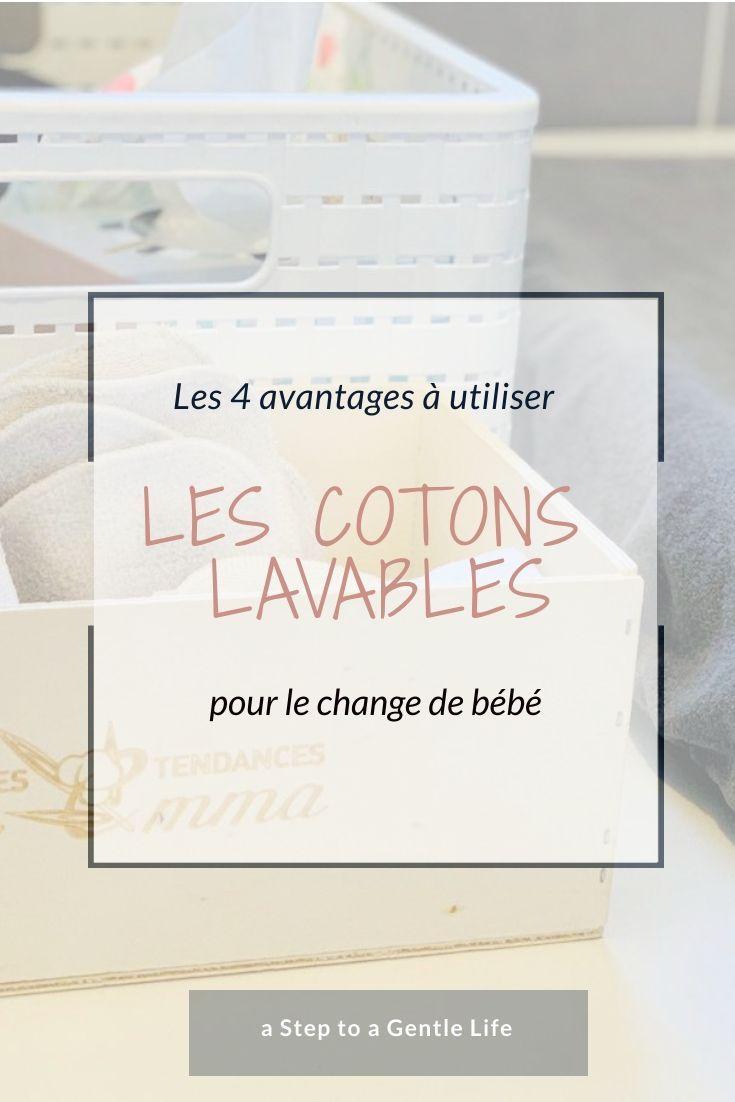 4 Avantages A Utiliser Des Cotons Lavables Pour Le Change De Bebe Coton Lavable Coton Change